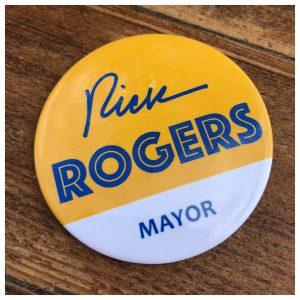 Rick Rogers Mayor Pin