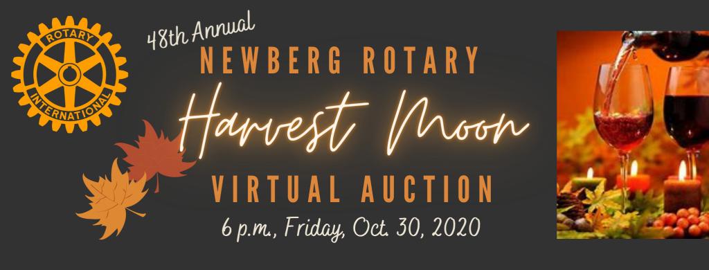 Newberg Rotary Harvest Moon Virtual Auction
